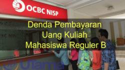 Denda Pembayaran Uang Kuliah Mahasiswa Reguler B