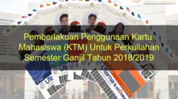 Pemberlakuan Penggunaan Kartu Mahasiswa (KTM) Untuk Perkuliahan Semester Ganjil Tahun 2018/2019