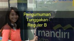 Pengumuman Tunggakan Reguler B (Update Daftar Mahasiswa Nunggak)