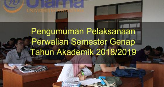 Pengumuman Pelaksanaan Perwalian Semester Genap Tahun Akademik 2018/2019
