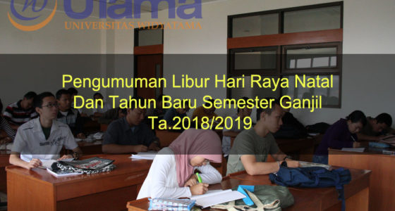 Pengumuman Libur Hari Raya Natal Dan Tahun Baru Semester Ganjil Ta.2018/2019
