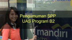 Pengumuman SPP UAS Program B2
