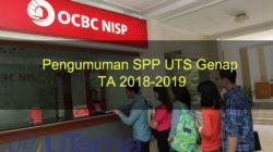 Pengumuman SPP UTS Genap TA 2018-2019
