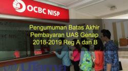 Pengumuman Batas Akhir Pembayaran UAS Genap 2018-2019 Reg A dan B