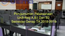Pengumuman Pelaksanaan UAS Reg A, B1 Dan B2 Semester Genap TA 2018-2019