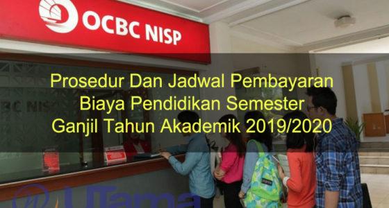 Prosedur Dan Jadwal Pembayaran Biaya Pendidikan Semester Ganjil Tahun Akademik 2019/2020