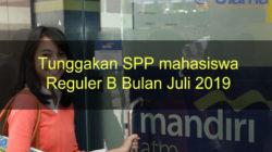 Tunggakan SPP mahasiswa Reguler B Bulan Juli 2019