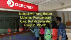 Mahasiswa Yang Belum Melunasi Pembayaran Uang Kuliah Semester Ganjil 2019/2020