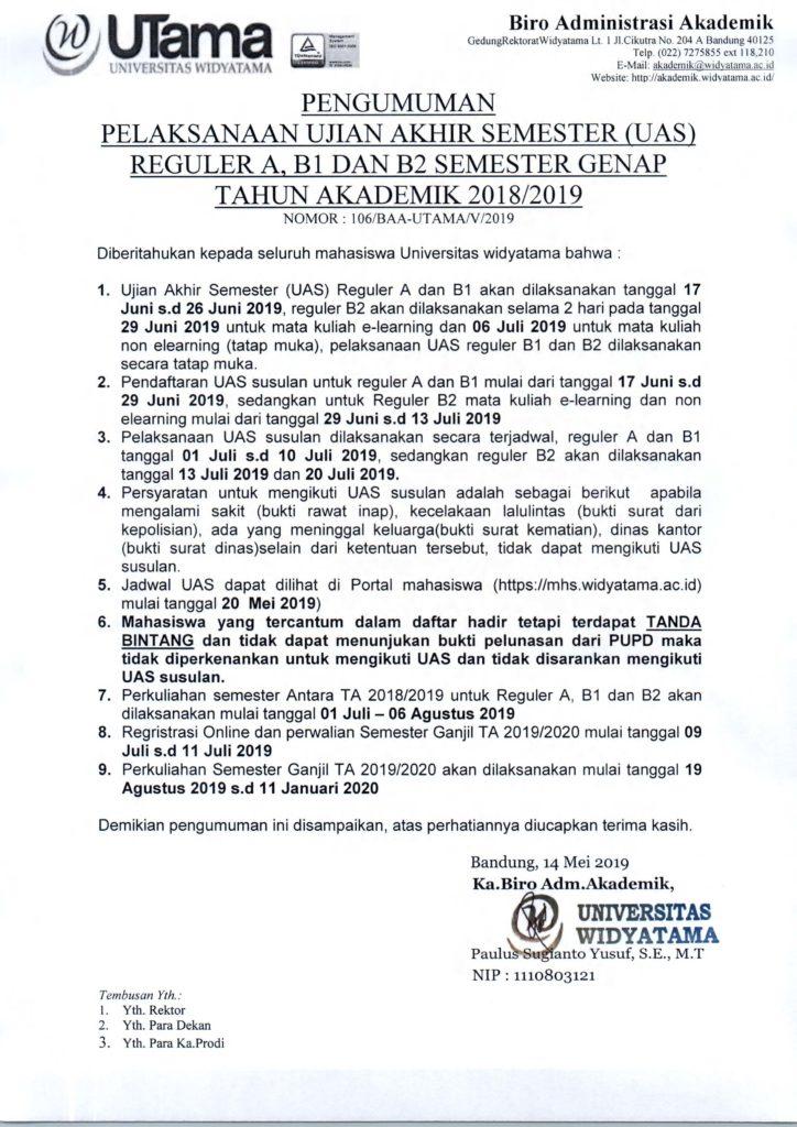 PENGUMUMAN PELAKSANAAN UAS REG A,B1 DAN B2 SEMESTER GENAP TA 2018-2019 UNTUK MAHASISWA