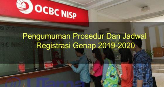 Pengumuman Prosedur Dan Jadwal Registrasi Genap 2019-2020