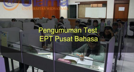 Pengumuman Test EPT Pusat Bahasa