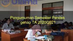 Pengumuman Semester Pendek genap TA 2020/2021